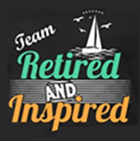Graphic: Team Retired and Inspired